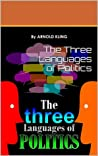 The Three Languages of Politics by Arnold Kling