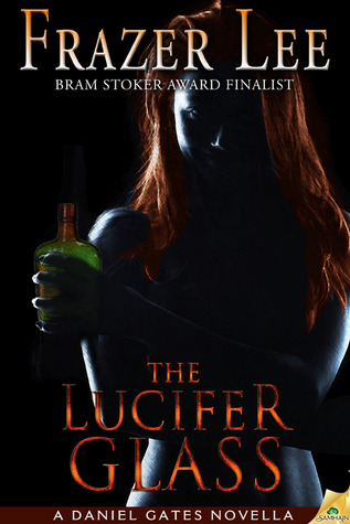 The Lucifer Glass