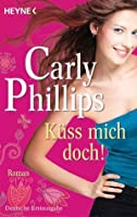 Küss mich doch!