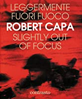 Robert Capa Slightly Out Of Focus Pdf Download