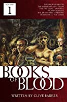 Books of Blood: Volume 1 (Books of Blood #1)