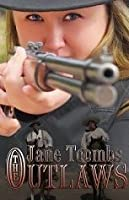 The Outlaws (Books We Love Western Suspense)