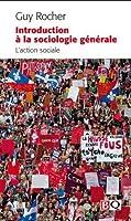 Introduction à la sociologie générale, #1 L'action sociale