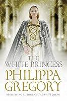 The White Princess (The Plantagenet and Tudor Novels, #5)