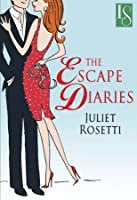 Escape Diaries (Life and Love on the Lam, #1)