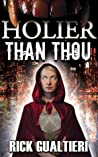 Holier Than Thou (The Tome of Bill, #4)