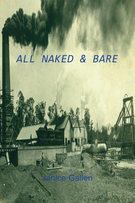 All Naked & Bare by Janice Gallen