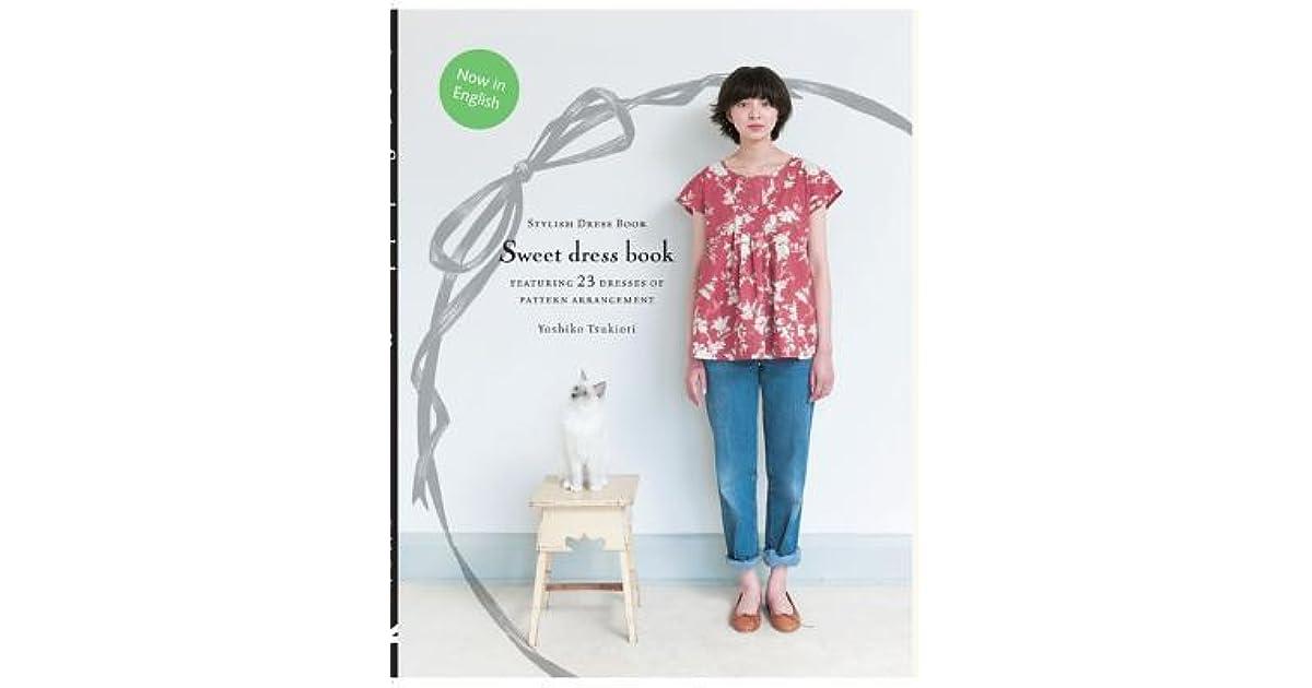 Sweet Dress Book 23 Dresses Of Pattern Arrangement By Yoshiko Tsukiori