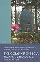 The Ocean of the Soul: Men, the World and God in the Stories of Farid al-Din 'Attar