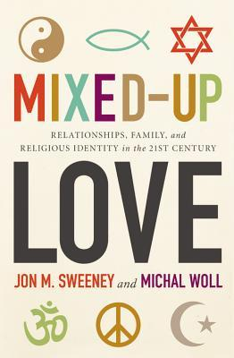 mixed up love relationships family and religious identity in