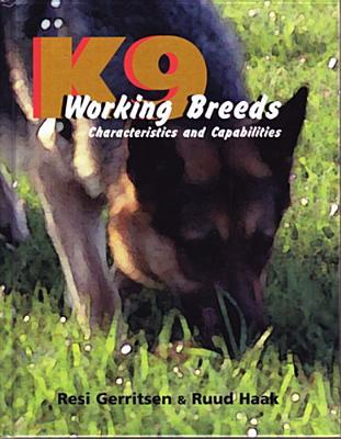 K9 Working Breeds: Characteristics and Capabilities