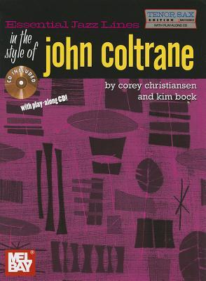 Essential Jazz Lines in the Style of John Coltrane, Tenor Sax