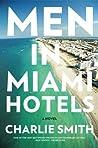 Men in Miami Hotels: A Novel