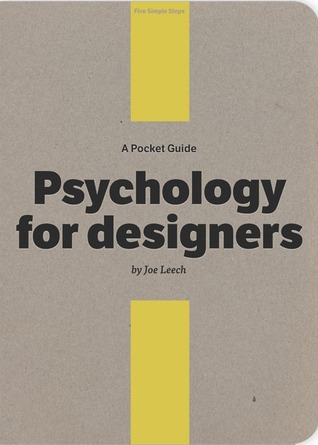 A Pocket Guide to Psychology for designers