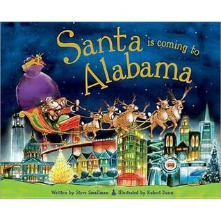 Santa Is Coming to Alabama by Steve Smallman