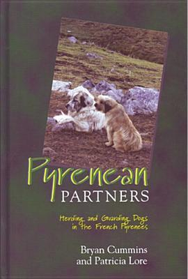 Pyrenean Partners: Herding and Guarding Dogs in the French Pyrenees