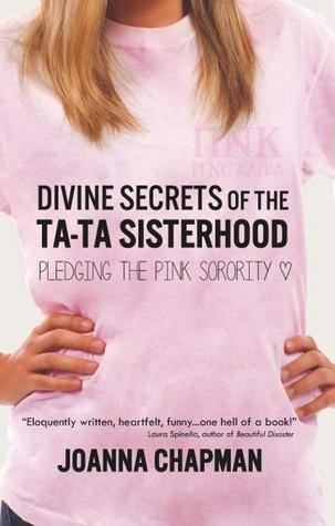 Divine Secrets of the Ta-Ta Sisterhood: Pledging the Pink Sorority