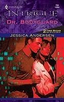 Dr. Bodyguard (Boston General, #1)