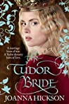 The Tudor Bride by Joanna Hickson