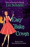Easy Bake Coven (Easy Bake Coven, #1)