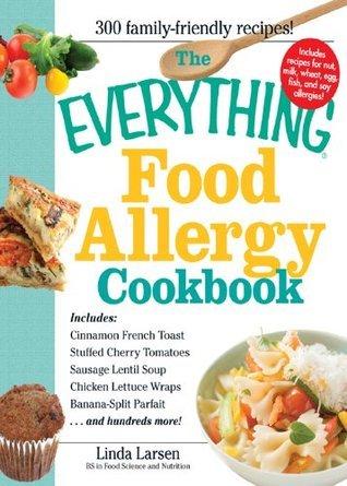The Everything Food Allergy - Linda Larsen