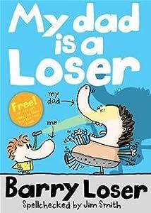 My Dad is a Loser
