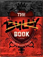 The Bully Book: A Novel