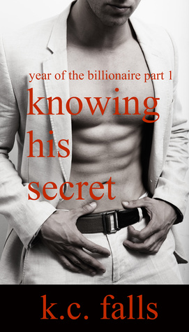Knowing His Secret (Year of the Billionaire, #1)