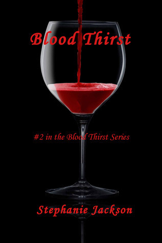 Blood Thirst by Stephanie Jackson