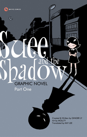 Suee and the Shadow, Part I