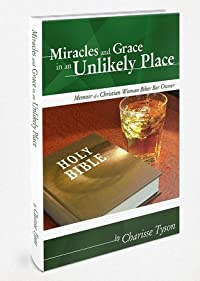 Miracles and Grace in an Unlikely Place