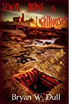 Sewer Drains & Lighthouses  (Tales of Terror, #1)