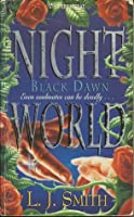 Black Dawn (Night World, #8)