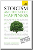 Stoicism and the Art of Happiness  Practical Wisdom for Everyday Life (2018, Teach Yourself)