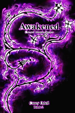 Awakened (Cursed Magic, #2)