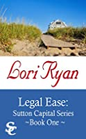Legal Ease (Sutton Capital, #1)