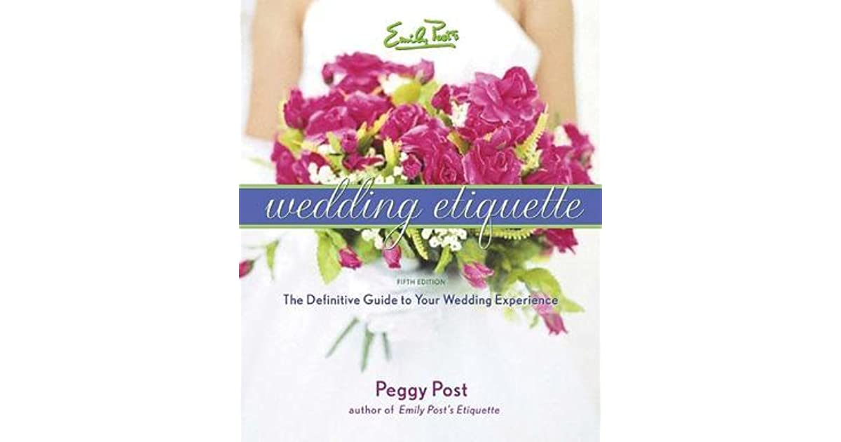 Wedding Etiquette Books: Emily Post's Wedding Etiquette By Peggy Post