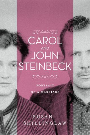 Carol and John Steinbeck: Portrait of a Marriage: Portrait of a Marriage