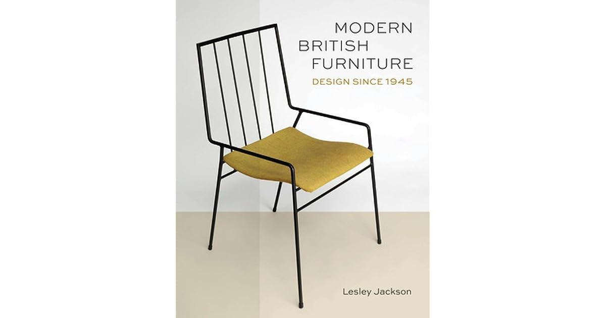 Modern British Furniture  Design Ingenuity Since 1945 by Lesley Jackson. Modern British Furniture  Design Ingenuity Since 1945 by Lesley