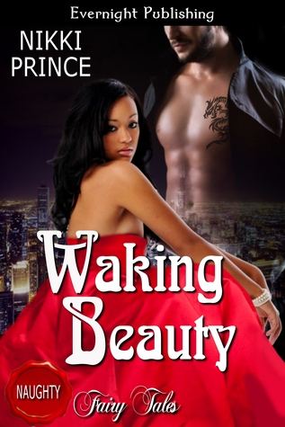 Waking Beauty by Nikki Prince