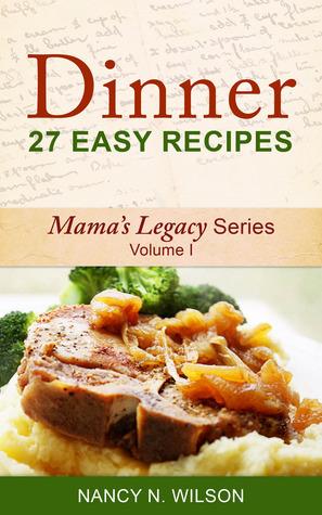 DINNER - 27 Easy Recipes