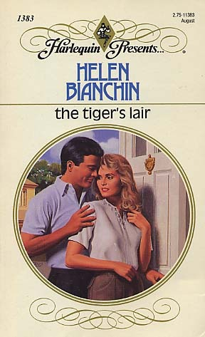 The Tiger's Lair by Helen Bianchin