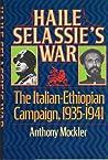 Haile Selassie's War: The Ethiopian-Italian Campaign, 1935-1941