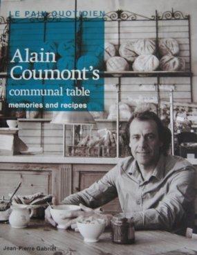 Le Pain Quotidien   Alain Coumont's Communal Table   Memories And Recipes