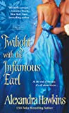 Twilight with the Infamous Earl (Lords of Vice, #7)