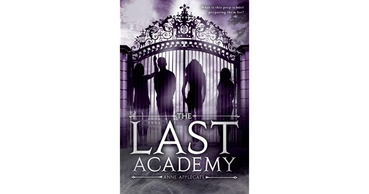 The Last Academy, The by Anne Applegate