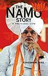 The Namo Story: A Political Life