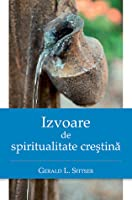 Izvoare de spiritualitate creştină