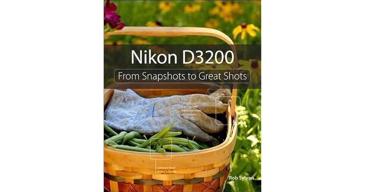 Nikon D3200 From Snapshots To Great Shots Pdf