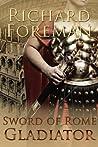 Gladiator (Sword of Rome, #3)